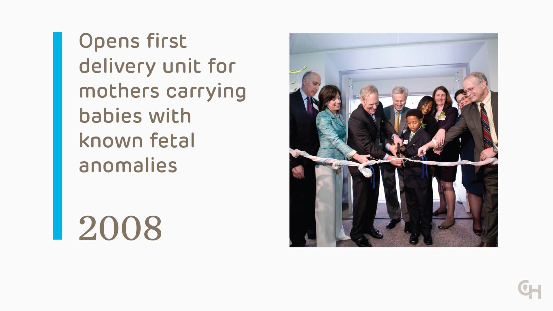 Opens first delivery unit for mothers carrying babies with known fetal anomalies - 2008