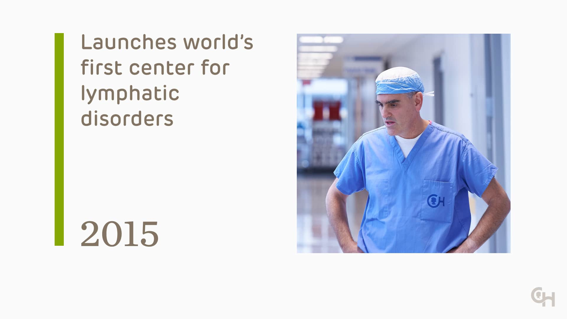 Launches world's first Center for Lymphatics Disorders - 2015